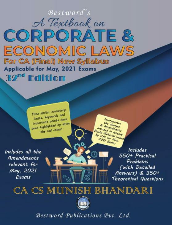 bestword's-a-textbook-on-corporate-and-economic-laws---by-ca-cs-munish-bhandari---32nd-edition---for-ca-(final)-may-2021-exams-(new-syllabus)